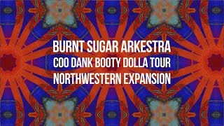 Burnt Sugar Arkestra Coo Dank Booty Dolla Tour - Northwest