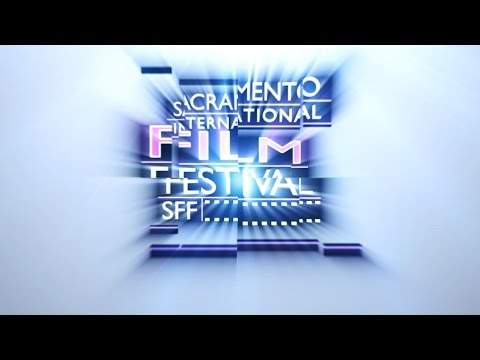 Sacramento International Film Festival 2017