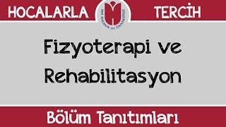 Bölüm Tanıtımları  Fizyoterapi ve Rehabilitasyon