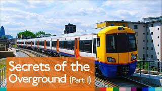 Secrets of the Overground (Pt.1)