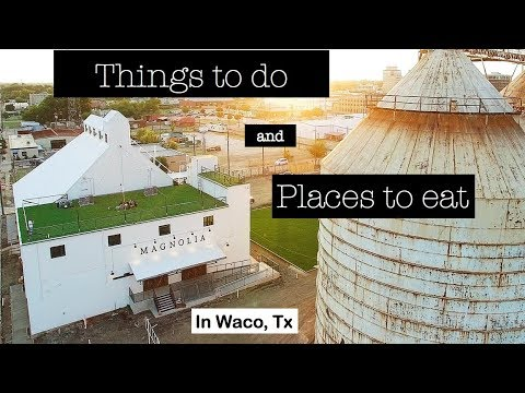 Things To Do in Waco, Texas