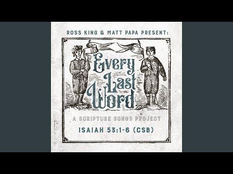 Isaiah 53:1-6 (CSB)