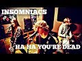Green Day  - Ha Ha You're Dead (Full Band Cover by INSOMNIACS)
