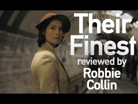 Their Finest reviewed by Robbie Collin streaming vf