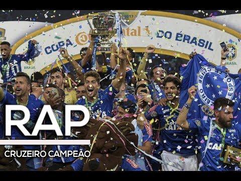 RAP DO CRUZEIRO | CAMPEÃO DA COPA DO...