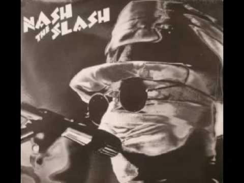 Nash the Slash 19th Nervous breakdown