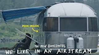 We Live In An Airstream | The New Homesmiths | Apartment Therapy