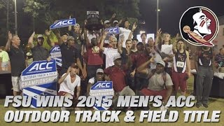 Florida State Men Win 2015 ACC Outdoor Track and Field Championship