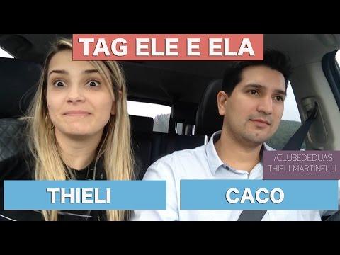 Tag Ela e Ele   Com Thieli e Caco