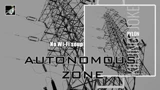 Autonomous Zone