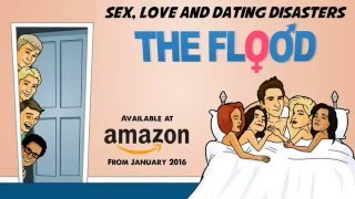 Sex, Love & Dating Disasters: The Flood by Steven Scaffardi | Official Book Trailer