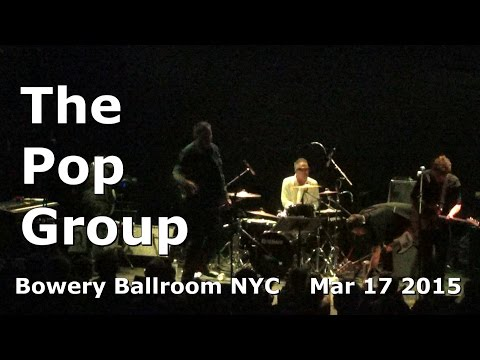 The Pop Group - Citizen Zombie (live in NYC 2015)