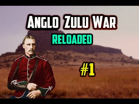 [1] Anglo Zulu War: Reloaded | HOLD THE LINE