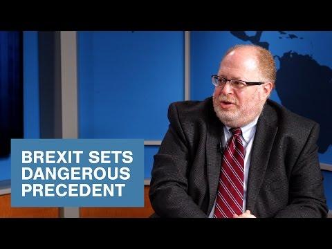 Brexit Sets Dangerous Precedent