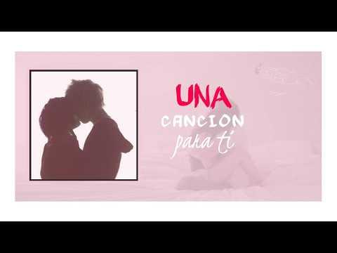 Una Canción Para Ti - Miguel Angel (video lyrics) 2018