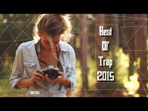 Trap Mix 2015 | Best of Trap @RANTRAX
