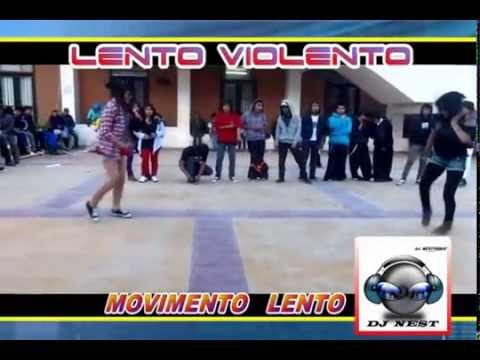LENTO  VIOLENTO 2014  DJ NEST   DX  l f