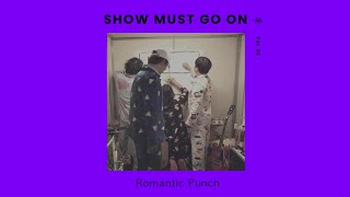 로맨틱 펀치 (Romantic Punch) | Show Must Go On vol.52 #livestream