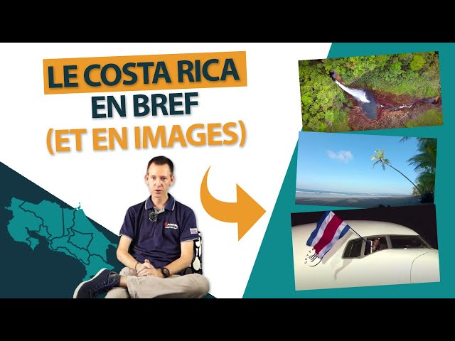 Le Costa Rica en Bref (et en Images) : population, géographie, décalage horaire...
