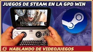 GPD Win - Especial Juegos de STEAM
