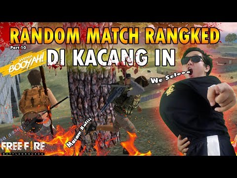 DIKACANGIN BUNUH TEMEN SENDIRI RANDOM MATCH RANG Part 10 LANGSUNG BOOYAH - GARENA FREE FIRE
