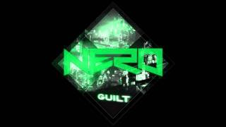 Nero - Guilt (Wide Eyes Remix) [FREE DOWNLOAD] - HD