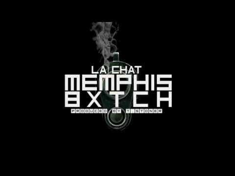 La Chat - Memphis Bxtch (OFFICIAL AUDIO)  [Prod. TStoner]