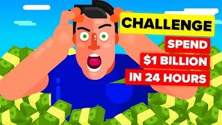 Spend $1 Billion Dollars In 24 Hours or LOSE IT ALL - CHALLENGE #2