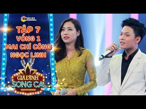 Gia đình song ca | tập 7: Mai Chí Công hát hit Hoài Lâm cùng chị gái làm Cẩm Ly khen nức nở
