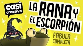 La Rana y el Escorpión Fábula Completa | Casi Creativo