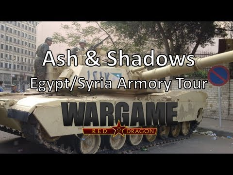 Wargame Red Dragon - Ash & Shadows - Egypt/Syria Armory Tour