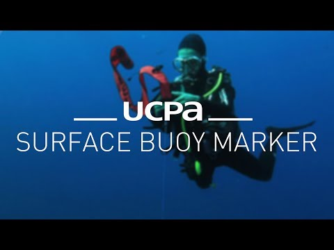 Diving Tutorial UCPA #9 - How To Use Your Surface Buoy Marker