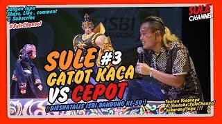 SULE GATOT KACA VS CEPOT ( Dalang DADAN SUNANDAR SUNARYA ) - 3 (wayanggolek) MP3
