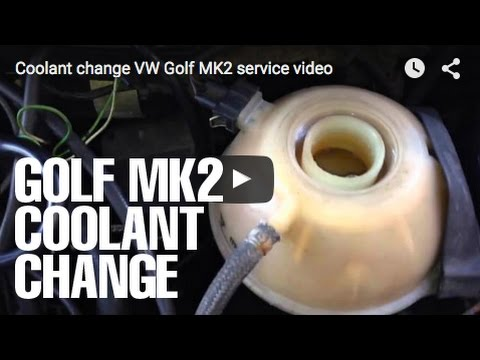 Coolant change VW Golf MK2 service video