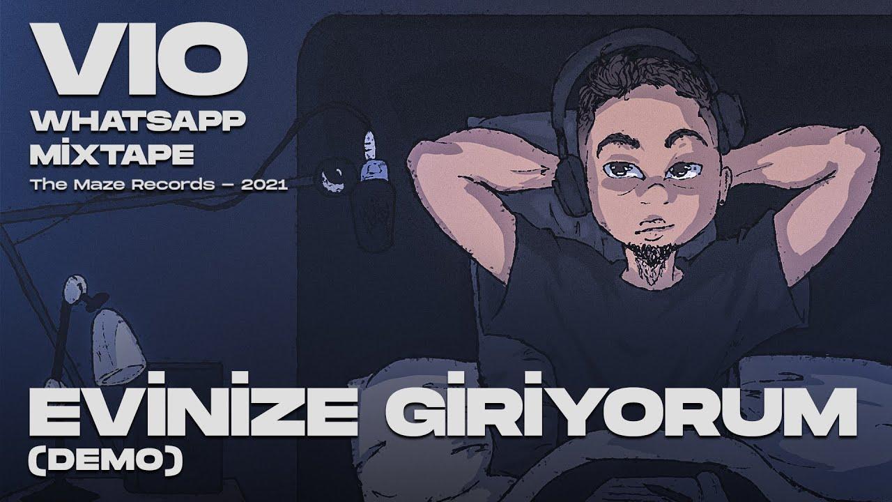 "Vio - ""EVİNİZE GİRİYORUM"" (Demo) [Official Audio]"