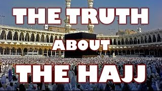 The Truth about the Hajj (David Wood)
