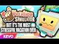 Vacation Simulator VR but it's the most stressful vacation ever
