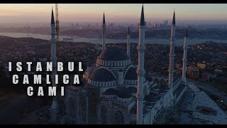 New Camlica Cami Istanbul - Biggest Mosque in Turkey