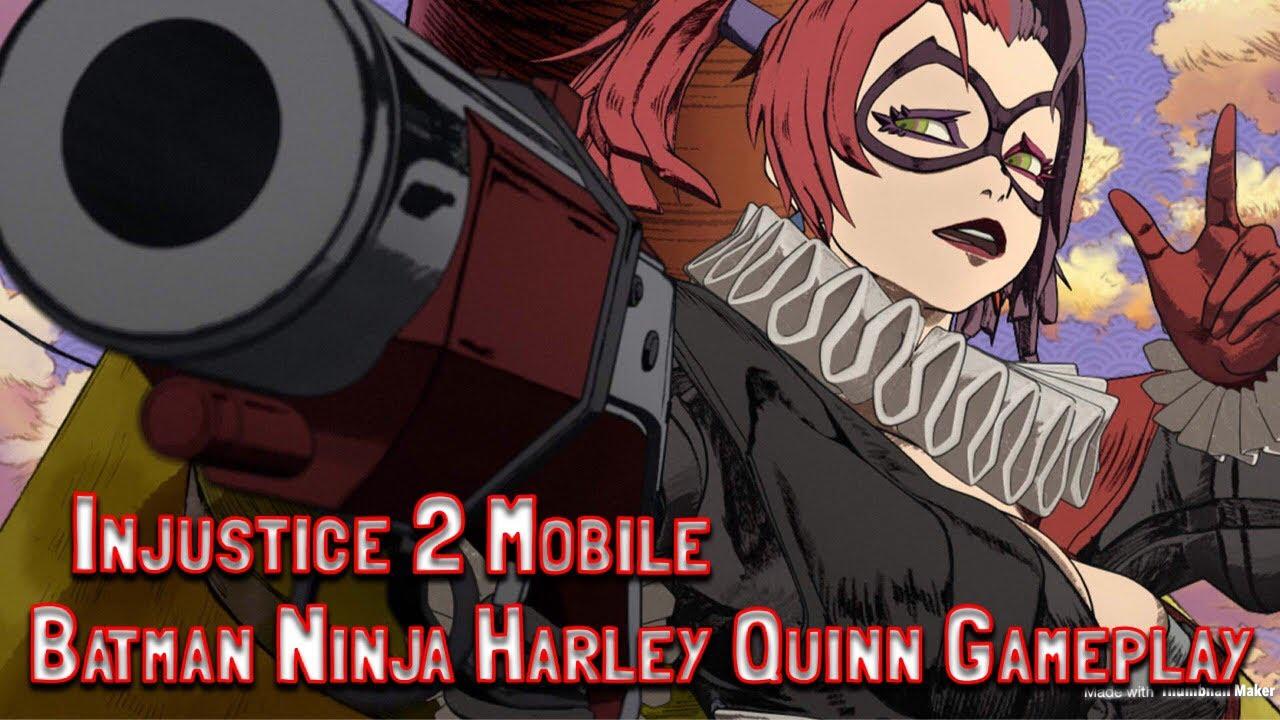 Injustice 2 Batman Ninja Harley Quinn Gameplay Youtube
