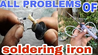 How to repair soldering iron?? All types of problems