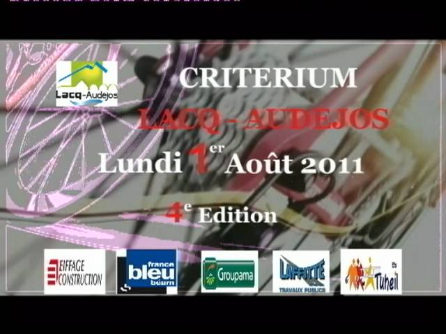 Bande Annonce CRITERIUM 2011 de LACQ - AUDEJOS Travel Video