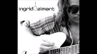 Ingrid Balmant - I Don't Want To Talk About It (Rod Stewart)