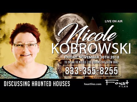 The Foust Files with Nicole Kobrowski | Ghosts & Haunted Houses