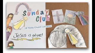 Sunday Club Live | 12th April 2020 | Luke 24:1-8