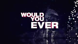 Skrillex & Poo Bear - Would You Ever (Team EZY Remix)