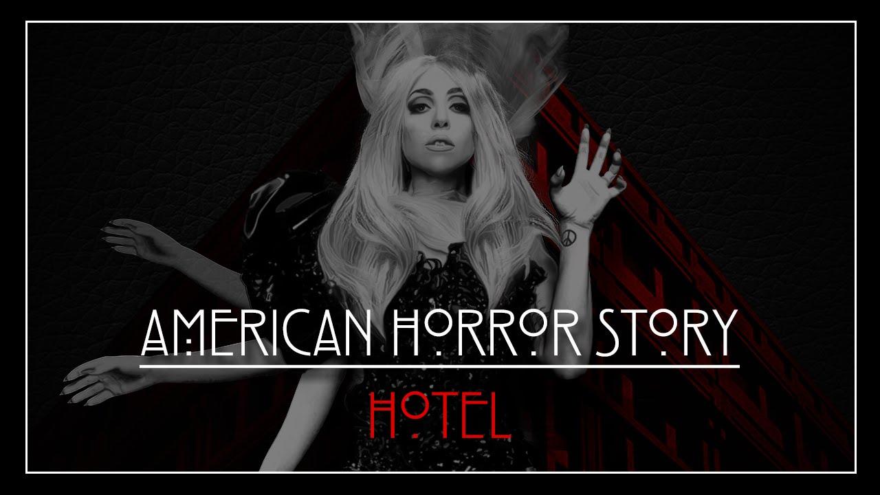 American Horror Story 'Hotel' (Theme) (TheMarryGaga mix ...