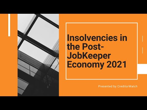 Insolvencies in the Post-JobKeeper Economy