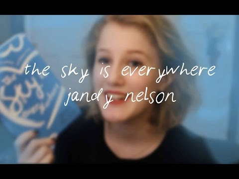THE SKY IS EVERYWHERE // JANDY NELSON