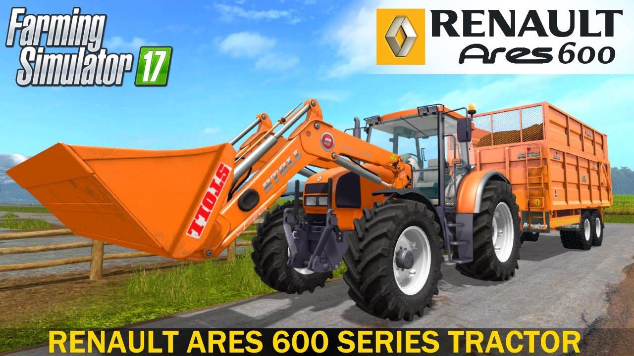 Farming Simulator 17 RENAULT ARES 600 SERIES TRACTOR