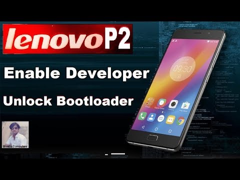 Download How To Unlock Bootloader In Lenovo P2 P2a42 In Nougat